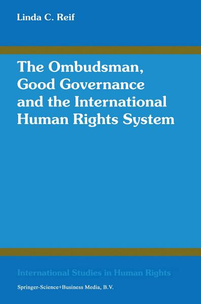 The Ombudsman Good Governance And The International Human Rights System