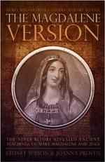 The Magdalene Version: Secret Wisdom from a Gnostic Mystery School