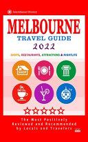 Melbourne Travel Guide 2022
