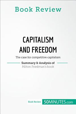 Book Review  Capitalism and Freedom by Milton Friedman