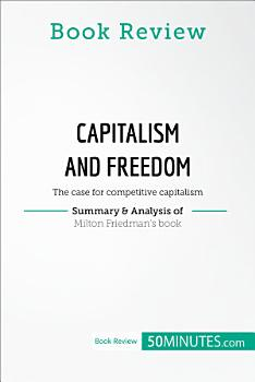 Book Review  Capitalism and Freedom by Milton Friedman PDF