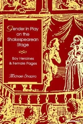 Gender in Play on the Shakespearean Stage PDF