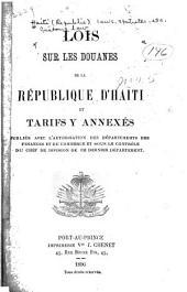 Lois sur les douanes de la république d'Haïti et tarifs y annexés ...
