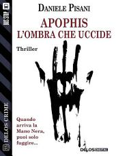 Apophis - L'ombra che uccide