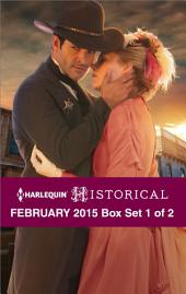 Harlequin Historical February 2015 - Box Set 1 of 2: Salvation in the Sheriff's Kiss\The Lost Gentleman\Secrets Behind Locked Doors