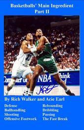 Basketball's Main Ingredients: Part 2