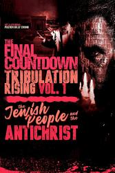 The Final Countdown Tribulation Rising Vol 1 Book PDF