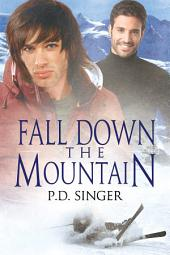 Fall Down the Mountain: Edition 2