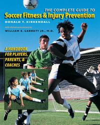 The Complete Guide To Soccer Fitness And Injury Prevention Book PDF