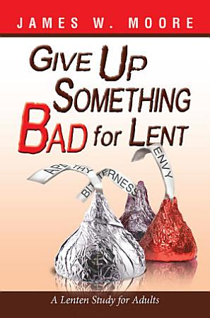 Give Up Something Bad for Lent PDF