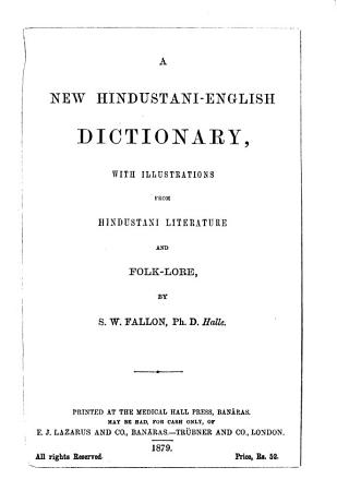 A New Hindustani English Dictionary  with Illustrations from Hindustani Literature and Folk Lore PDF