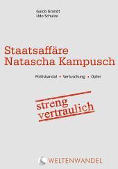 Staatsaffäre Natascha Kampusch: streng vertraulich