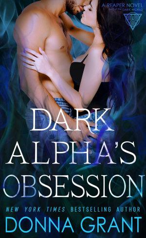 Dark Alpha s Obsession