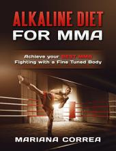 Alkaline Diet for Mma
