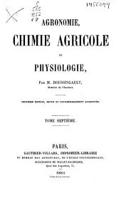 Agronomie, chimie agricole et physiologie: Volume7