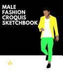 Male Fashion Croquis Sketchbook