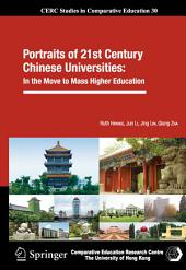 Portraits of 21st Century Chinese Universities:: In the Move to Mass Higher Education