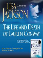 The Life and Death of Lauren Conway: A Companion to Without Mercy: A Companion to Without Mercy