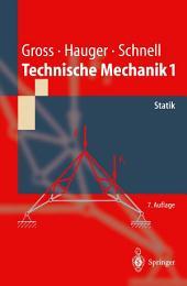 Technische Mechanik: Band 1: Statik, Ausgabe 7