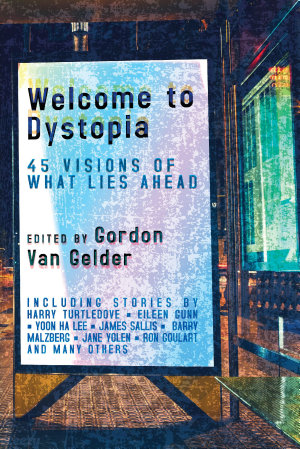 Welcome to Dystopia PDF