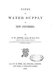 Notes on Water Supply in New Countries