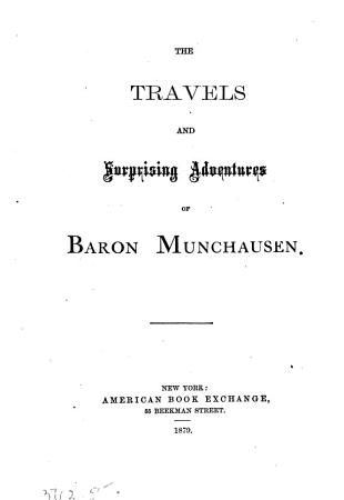 The Travels and Surprising Adventures of Baron Munchausen PDF