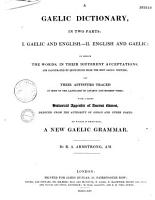 A Gaelic dictionary in two parts  To which is prefixed  a new Gaelic grammar PDF