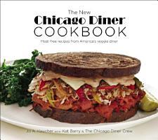 The New Chicago Diner Cookbook PDF