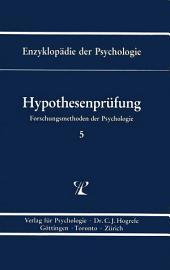Themenbereich B: Methodologie und Methoden / Forschungsmethoden der Psychologie / Hypothesenprüfung