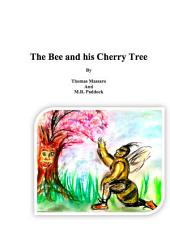 The Bee and His Cherry Tree