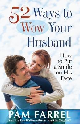 52 Ways to Wow Your Husband PDF