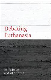Debating Euthanasia