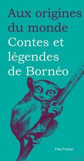 Contes et légendes de Bornéo