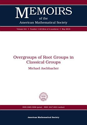 Overgroups of Root Groups in Classical Groups
