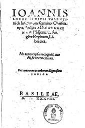 De institutione foeminae christianae: libri tres