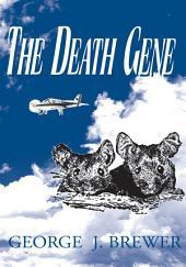 The Death Gene