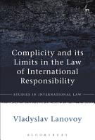 Complicity and its Limits in the Law of International Responsibility PDF