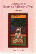 A Student s Guide to the History and Philosophy of Yoga Book