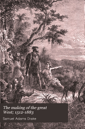 The Making of the Great West, 1512-1883