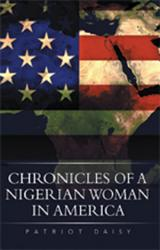 Chronicles Of A Nigerian Woman In America Book PDF