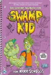 Das geheime Tagebuch von Swamp Kid PDF