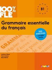 Grammaire essentielle du français niveau B1 - Ebook
