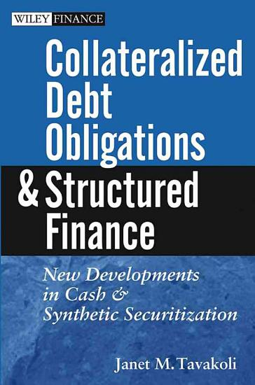 Collateralized Debt Obligations and Structured Finance PDF