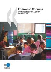 Improving Schools Strategies for Action in Mexico: Strategies for Action in Mexico