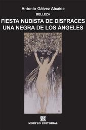 Fiesta nudista de disfraces. Una negra de Los Ángeles