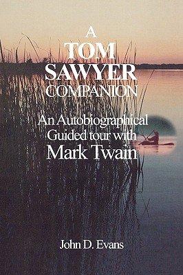 A Tom Sawyer Companion