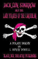 Jacklyn Sparrow and the Lady Pirates of the Caribbean Book