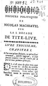 Oeuvres de Machiavel: tome second, contenant le III. livre des Discours Politiques... de Tite-Live