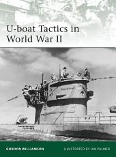 U-boat Tactics in World War II