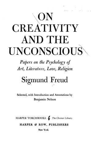 On Creativity and the Unconscious